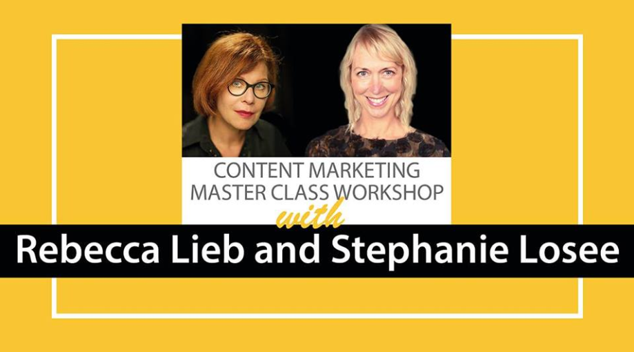 Content Marketing Master Class z Rebeccą Lieb i Stephanie Losee