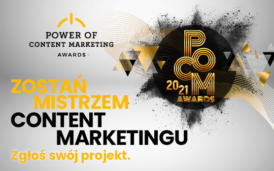 Wystartował konkurs Power of Content Marketing Awards 2021!